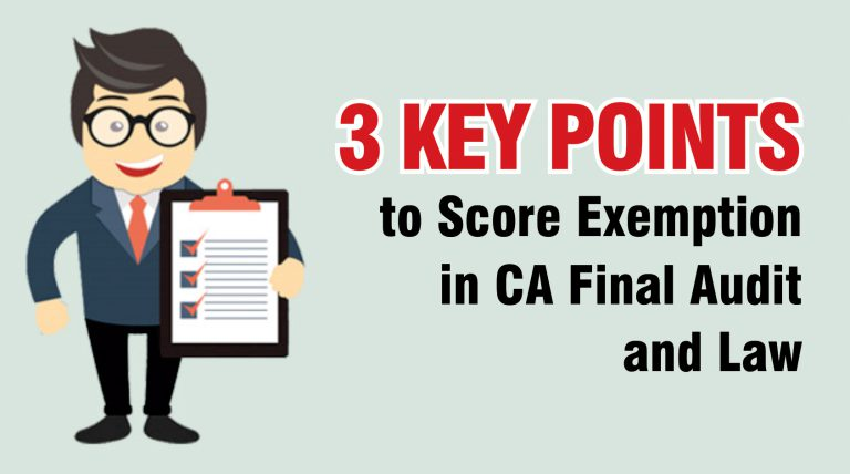 3 key points to score exemption CA Final Audit & Law