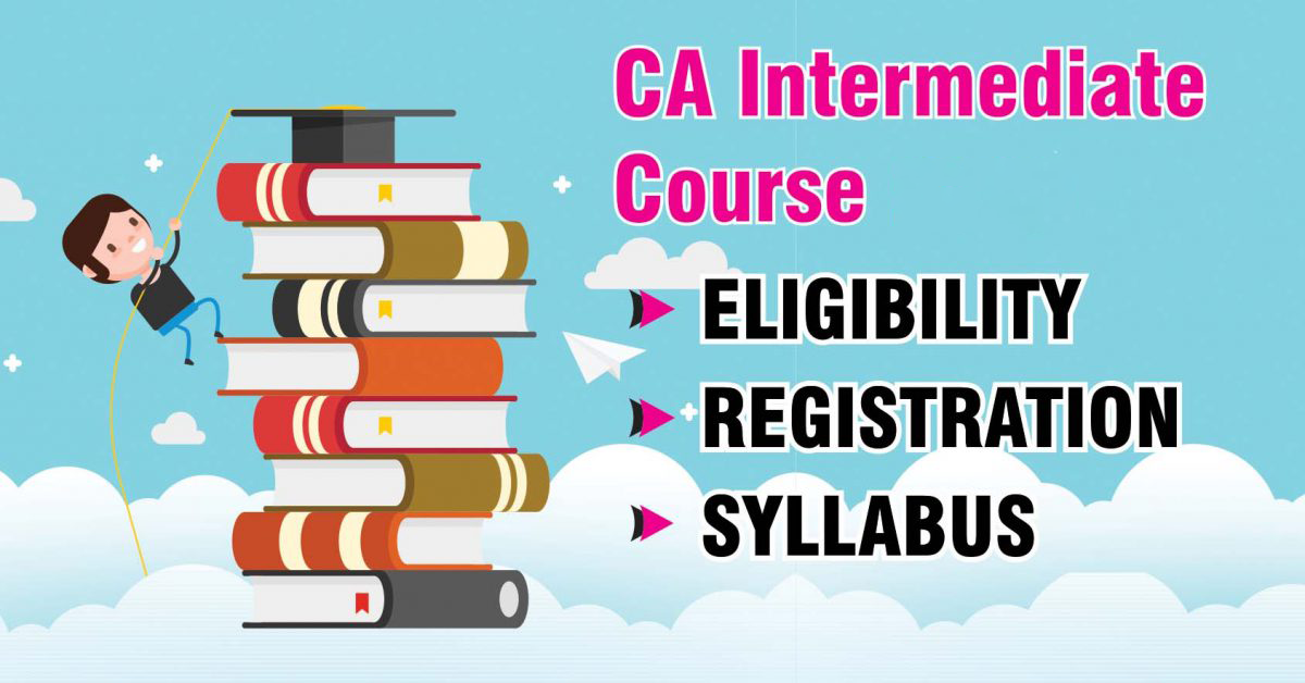 Eligible But Got Nothing Hundreds Of >> Ca Intermediate Course Ca Intermediate Syllabus Mcc
