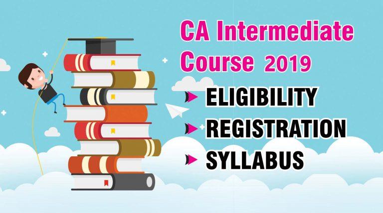 CA intermediate registration and CA intermediate syllabus 2019