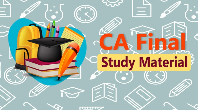 Download CA Final study material in pdf format for free