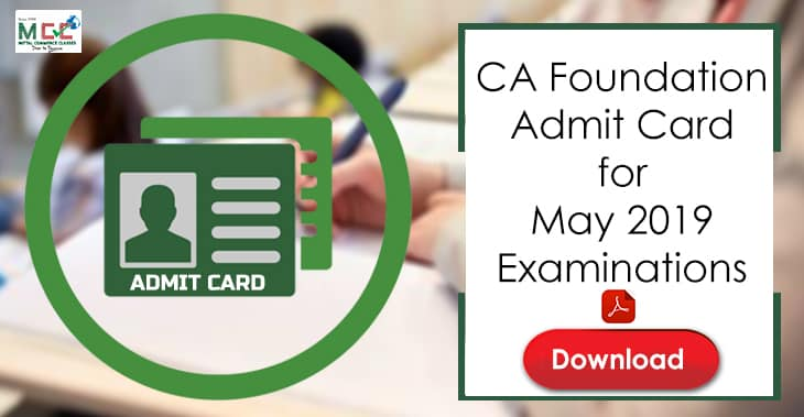 CA Foundation Admit card for May 2019 exams