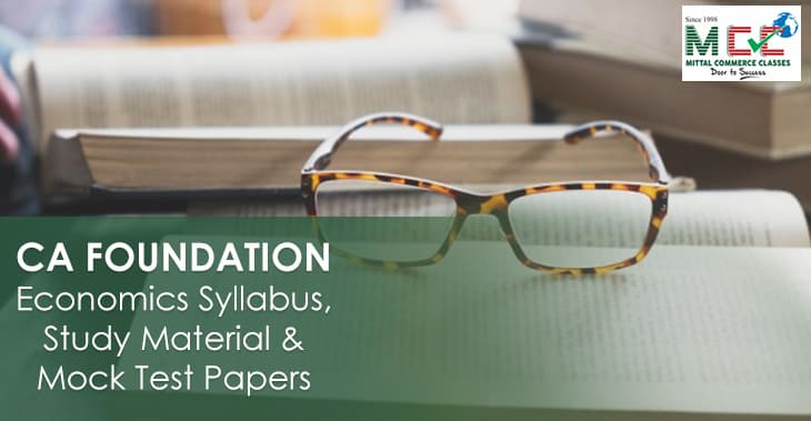 CA Foundation economics study material, syllabus nad mock test papers