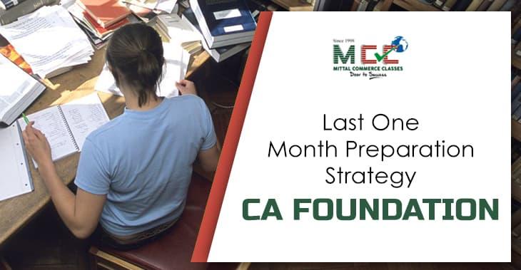 CA Foundation last month preparation