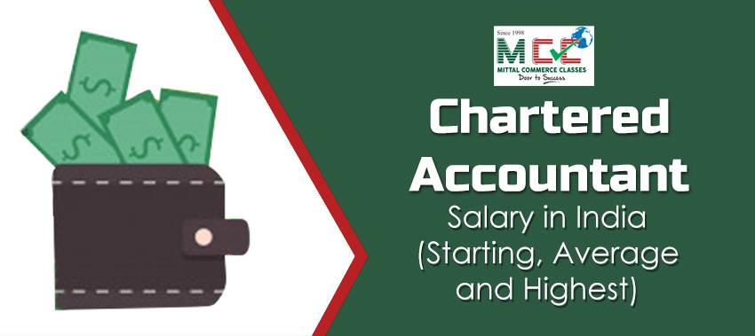 Chartered Accountant Salary in India Starting, Average and Highest, CA salary in india