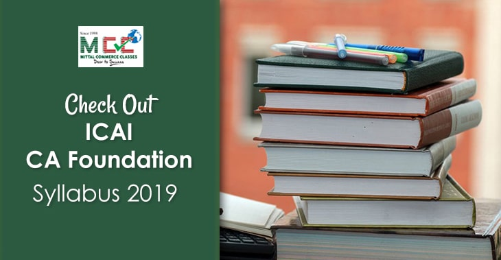 Check Out ICAI CA Foundation Syllabus 2019