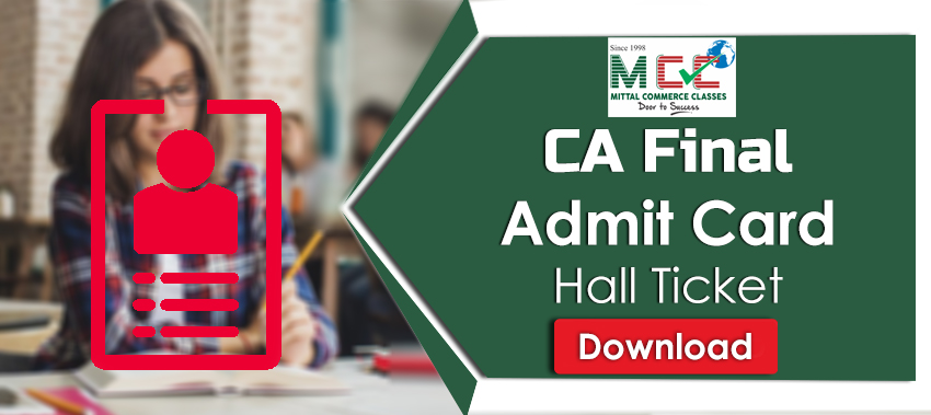 Download CA Final Admit CardHall Ticket for May 2019