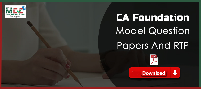 CA Foundation Model Question Papers And RTP
