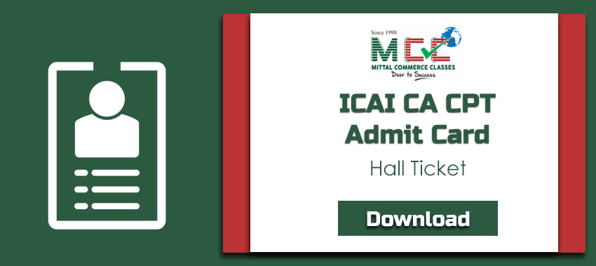 Download ICAI CA CPT Admit CardHall Ticket For June 2019