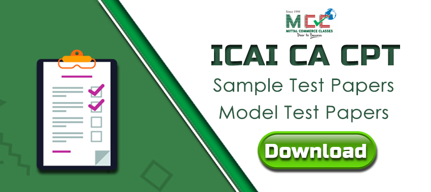 ICAI CA CPT Sample Test Papers Model Test Papers