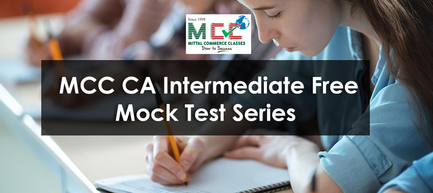 MCC CA Intermediate Free Mock Test Series