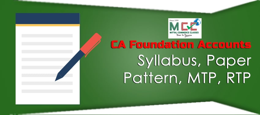 CA foundation accounts paper mock test papers, syllabus and rtp
