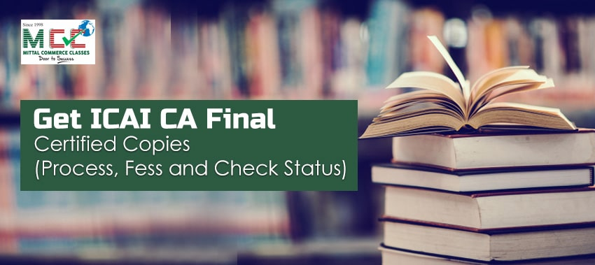 ICAI CA Final certified copies - check status and download