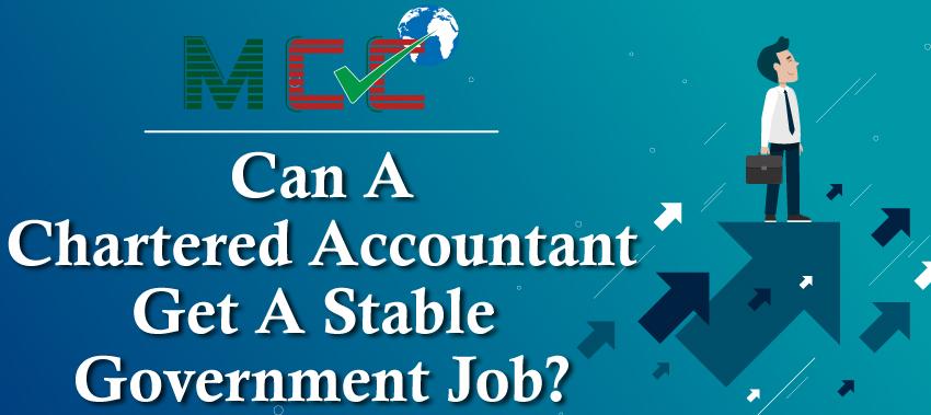 CA a ca gets a stable govt job