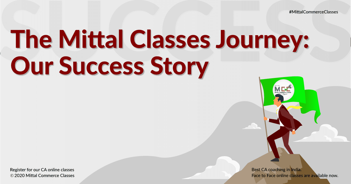 The Mittal Classes Journey: Our Success Story