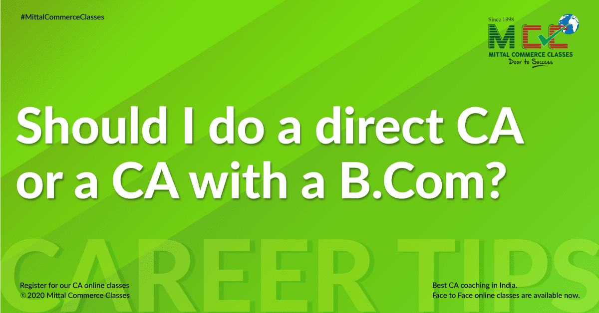 Should I do a direct CA or a CA with a B.Com?