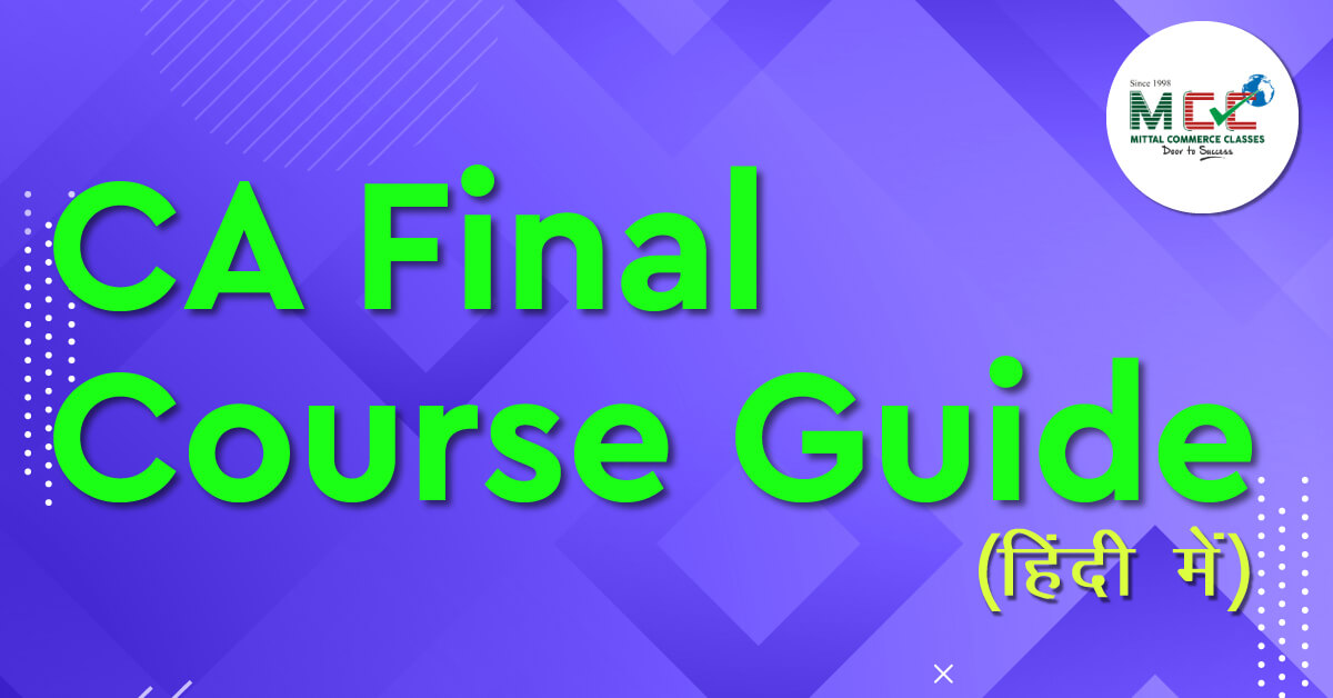 CA Final Course Guide in Hindi